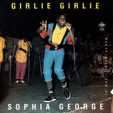 Girlie Girlie / Girl Rush - Sophia George / Winner All Stars
