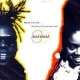 Back To Life (However Do You Want Me) - Soul II Soul