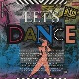 Let's Dance - Soul II Soul, Mantronix, M.C. Hammer, Cabaret Voltaire, Tina Turner, Dusty Springfield