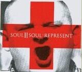 Represent - Soul II Soul