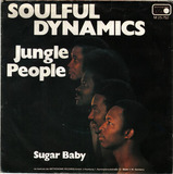 Jungle People / Sugar Baby - Soulful Dynamics