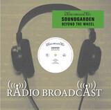 Beyond The Wheel - Soundgarden