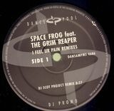 I Feel Ur Pain (Remixes) - Space Frog