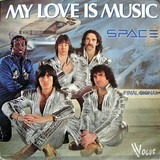 My Love Is Music - Space