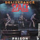 Deliverance / Prison - Space