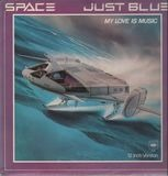 Just Blue / My Love Is Music - Space