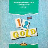 Communication / Lifeline - Spandau Ballet