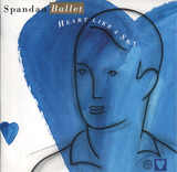 Heart Like a Sky - Spandau Ballet