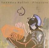 Pleasure - Spandau Ballet