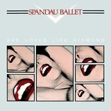 She Loved Like Diamond - Spandau Ballet