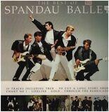 The Best Of Spandau Ballet - Spandau Ballet