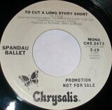To cut a long story short - Spandau Ballet