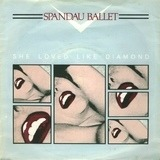 She Loved Like Diamond - Spandau Ballet