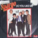 Do You Like Me - Spargo