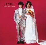 Angst in My Pants - Sparks