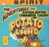 The Adventures Of Kaptain Kopter & Commander Cassidy In Potato Land - Spirit