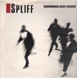 Schwarz auf Weiss - Spliff