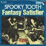 Fantasy Satisfier - Spooky Tooth