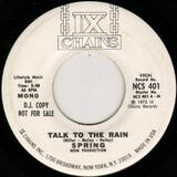 Talk To The Rain - Spring