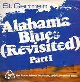 Alabama Blues (Revisited) Part I - St Germain