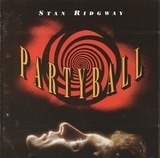 Partyball - Stan Ridgway
