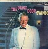 The Stage Door Swings - Stan Kenton And His Orchestra