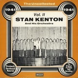 The Uncollected - Vol. 2 - 1941 - Stan Kenton And His Orchestra