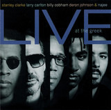 Live at the Greek - Stanley Clarke , Larry Carlton , Billy Cobham , Deron Johnson & Najee