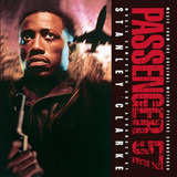 Passenger 57 (Music From The Original Motion Picture Soundtrack) - Stanley Clarke