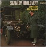 Life In The Old Dog Yet - Stanley Holloway