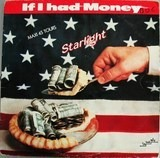 If I Had Money - Starlight