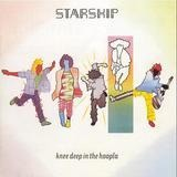 Knee Deep in the Hoopla - Starship
