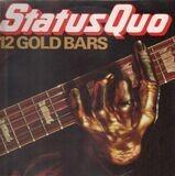 12 Gold Bars - Status Quo