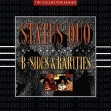 B' Sides And Rarities - Status Quo