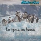 Living On An Island - Status Quo