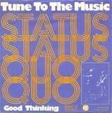 Tune To The Music - Status Quo