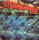 This Is... Steamhammer - Steamhammer