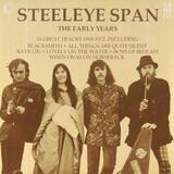 The Early Years - Steeleye Span