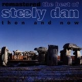 Remastered - the best of - Steely Dan