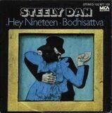 Hey Nineteen/Bodhisattva - Steely Dan