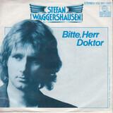 Bitte, Herr Doktor - Stefan Waggershausen