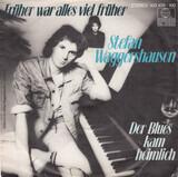 Früher War Alles Viel Früher - Stefan Waggershausen