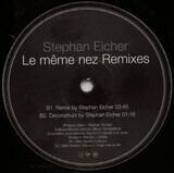 Le Même Nez (Remixes) - Stephan Eicher