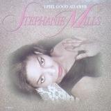 I Feel Good All Over - Stephanie Mills