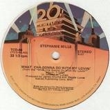 What Cha Gonna Do With My Lovin' / Put Your Body In It - Stephanie Mills