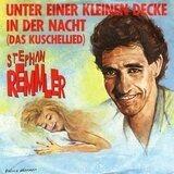 Unter Einer Kleinen Decke In Der Nacht (Das Kuschellied) - Stephan Remmler
