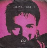 I Love You / Love Is Driving Me Insane - Stephen Duffy