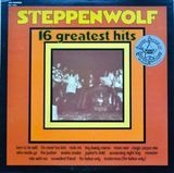 16 Greatest Hits - Steppenwolf
