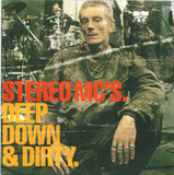 Deep Down & Dirty. - Stereo MC's