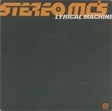 Lyrical Machine - Stereo MC's